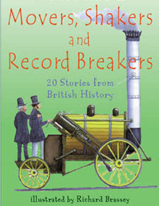 Movers, Shakers and Record Breakers 20 Stories from British History